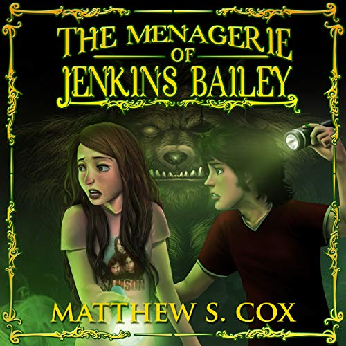 The Menagerie of Jenkins Bailey audiobook cover art