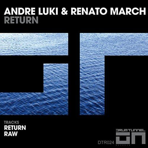 Andre Luki & Renato March