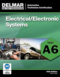 ASE Test Preparation - A6 Electrical/Electronic Systems (Ase Test Preparation Series)