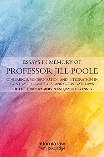 Essays in Memory of Professor Jill Poole: Coherence, Modernisation and Integration in Contract, Commercial and Corporate Laws (English Edition)