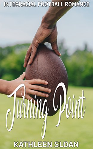 Turning Point: Interracial Football Romance (English Edition)
