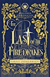 The Last of the Firedrakes (The Avalonia Chronicles)