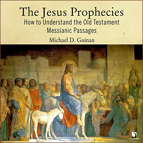 The Jesus Prophecies: How to Understand the Old Testament Messianic Passages copertina