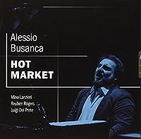 BUSANCA, ALESSIO - Hot Market (1 CD)
