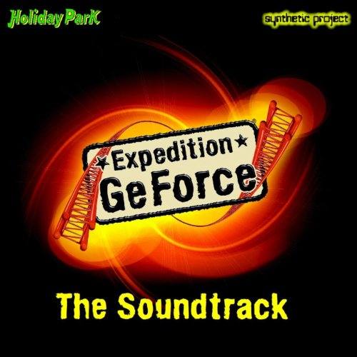 Expedition Geforce - The Soundtrack (Holiday Park Germany)