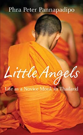 Little Angels: The Real Life Stories of Thai Novice Monks