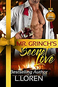 Mr. Grinch's Secret Love by [L. Loren]