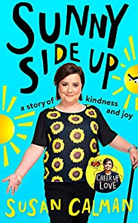Susan Calman - Sunny Side Up: A Story Of Kindness And Joy