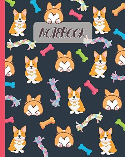 "Notebook: Cute Corgi & Butt - Lined Notebook, Diary, Track, Log & Journal - Gift Idea for Boys Girls Teens Men Women (8""x10"" 120 Pages)"
