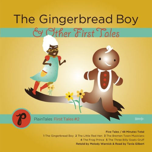 The Gingerbread Boy & Other First Tales audiobook cover art