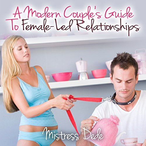 A Modern Couple's Guide to Female-Led Relationships Titelbild