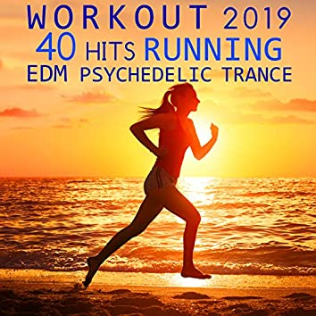 Workout 2019 40 Hits Running EDM Psychedelic Trance (3hr DJ Mix)