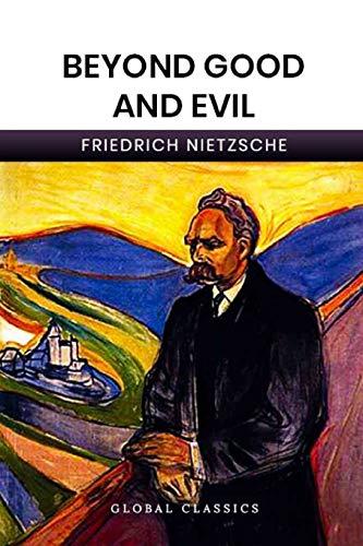 Beyond Good And Evil (Global Classics)