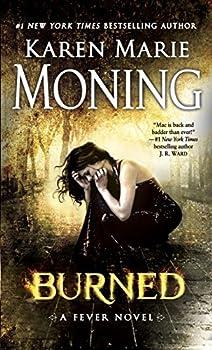 Burned  Fever Series Book 7