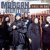 Songtexte von Morgan Heritage - Three in One