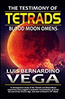 The Testimony of Tetrads: Blood Moon Omens