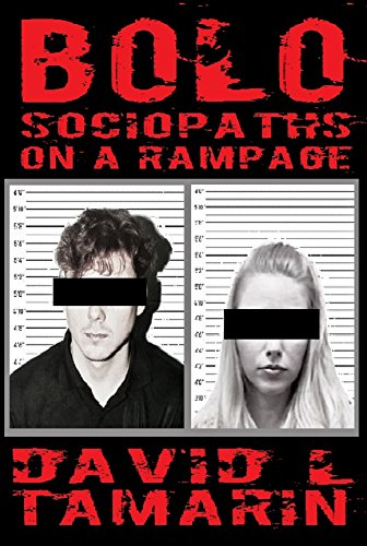 BOLO: Sociopaths On A Rampage (English Edition)