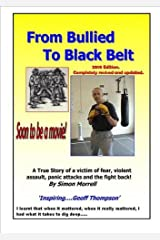 From Bullied to Black Belt 2010 Paperback