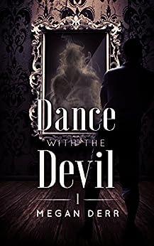Dance with the Devil by [Megan Derr]