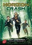 Horizon - Tome 1: Crash
