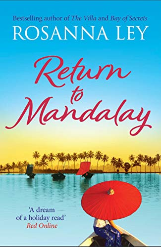 Return to Mandalay: Lose yourself in this stunning feel-good read (English Edition)