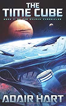 Paperback The Time Cube: Book 11 of The Evaran Chronicles Book