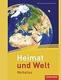 Heimat und Welt Weltatlas. Mecklenburg-Vorpommern: Ausgabe 2011