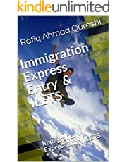 Immigration Express Entry & ILETS: A complete guide to get job, study and residance in Canada