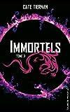 Immortels - Tome 2 - La traque