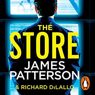 The Store                   By:                                                                                                                                 James Patterson                               Narrated by:                                                                                                                                 Graham Halstead                      Length: 5 hrs and 9 mins     40 ratings     Overall 3.9