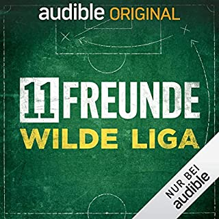 11FREUNDE - Wilde Liga (Original Podcast) Titelbild