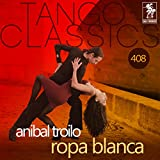 Ropa blanca (Historical Recordings)
