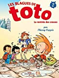 Les Blagues de Toto, tome 2 - La Rentrée des crasses