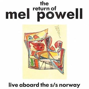 Return of Mel Powell, the