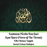 Lantunan Merdu Dan Suci Ayat Kursi (Verse of The Throne) Edisi Bahasa Inggris