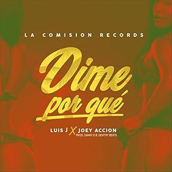 Dime por Que (feat. Joey Accion)
