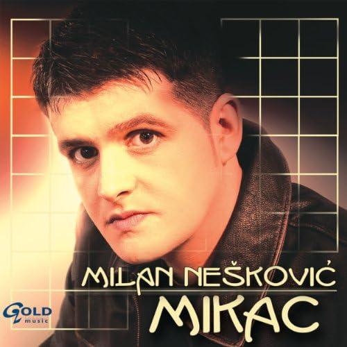 Milan Neskovic mikac