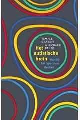 Het autistische brein: voorbij het spectrum denken (Dutch Edition) Paperback