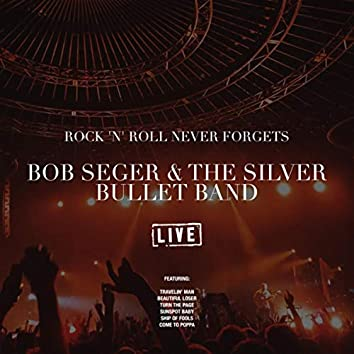 Rock 'N' Roll Never Forgets (Live)