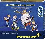 Ein Kühlschrank ging spazieren: Mitmachlieder für Kindergarten und Schule (Lustige Mitmach-Hits zum Singen, Spielen, Tanzen)