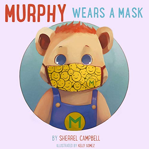 Murphy Wears a Mask (The Covid-19 Book 1) (English Edition)