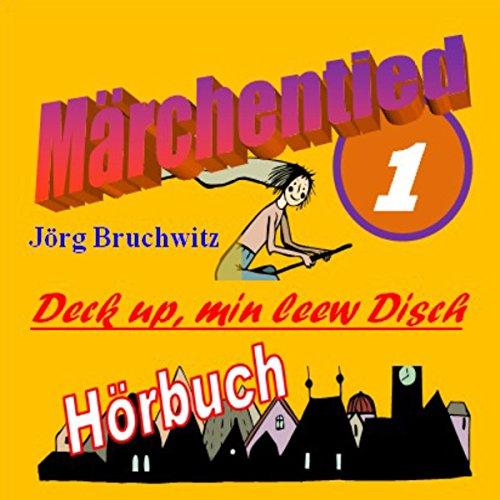 Deck up, min leew Disch (Märchentied 1) Titelbild