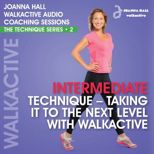 Walkactive Audio Coaching Sessions: The Technique Series     2 Intermediate Technique - Taking It to the Next Level              By:                                                                                                                                 Joanna Hall                               Narrated by:                                                                                                                                 Joanna Hall                      Length: 34 mins     Not rated yet     Overall 0.0
