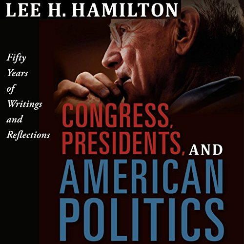 Congress, Presidents, and American Politics audiobook cover art