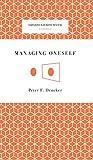 Managing Oneself - Harvard Business Review Press - 07/01/2008