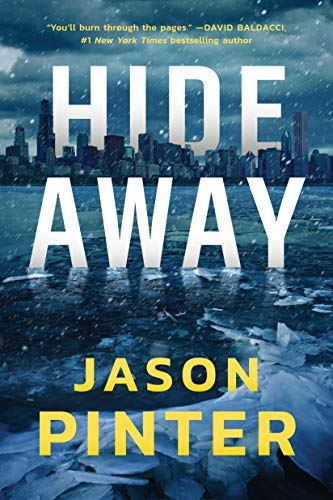 Hide Away (A Rachel Marin Thriller Book 1) by [Jason Pinter]