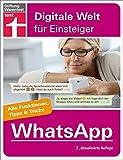 WhatsApp: Für Android und iPhone. Alle Funktionen, Tipps & Tricks (Digitale Welt für Einsteiger)