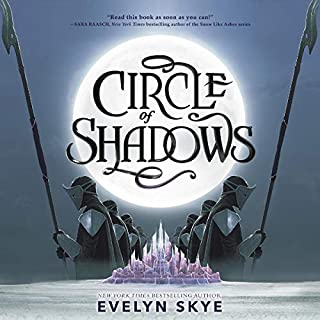 Circle of Shadows                   By:                                                                                                                                 Evelyn Skye                               Narrated by:                                                                                                                                 Eileen Stevens                      Length: 12 hrs and 8 mins     2 ratings     Overall 4.5