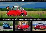 Historische Kleinwagen aus Deutschland (Wandkalender 2022 DIN A3 quer)
