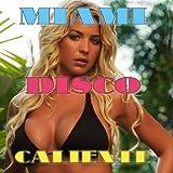Miami Disco Caliente